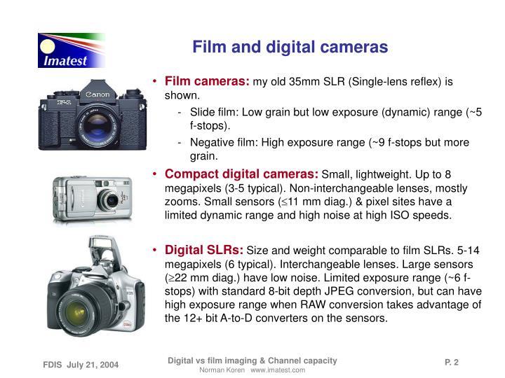 Film and digital cameras