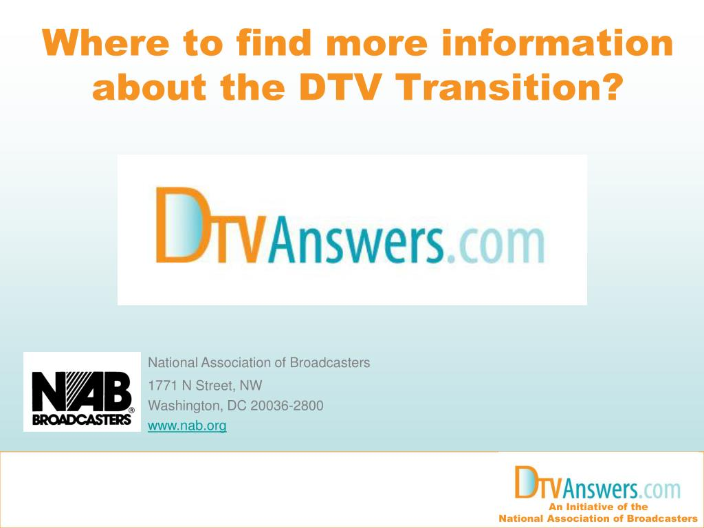 Where to find more information about the DTV Transition?
