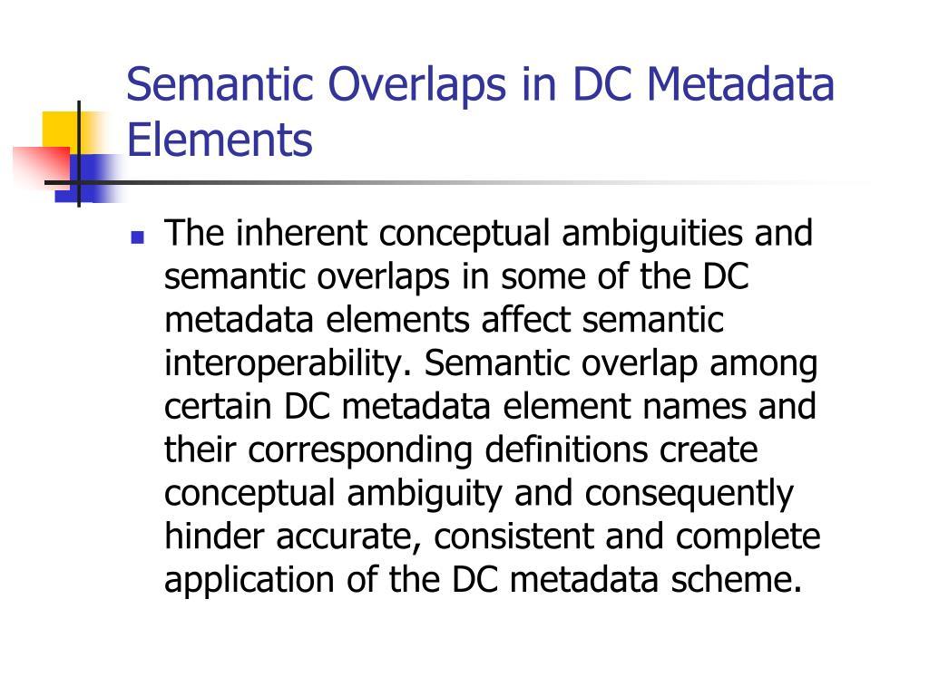 Semantic Overlaps in DC Metadata Elements