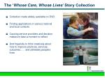 the whose care whose lives story collection8