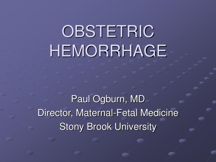obstetric hemorrhage n.
