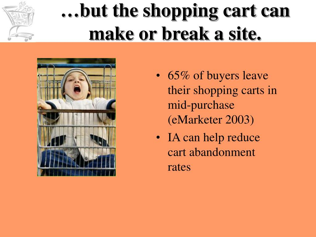 …but the shopping cart can make or break a site.