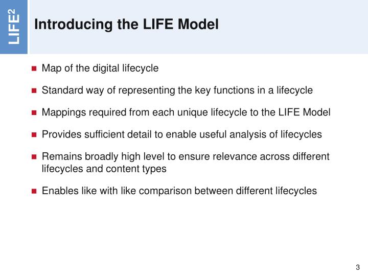 Introducing the life model