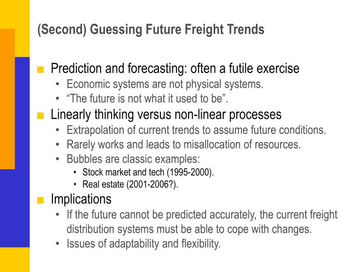 Second guessing future freight trends