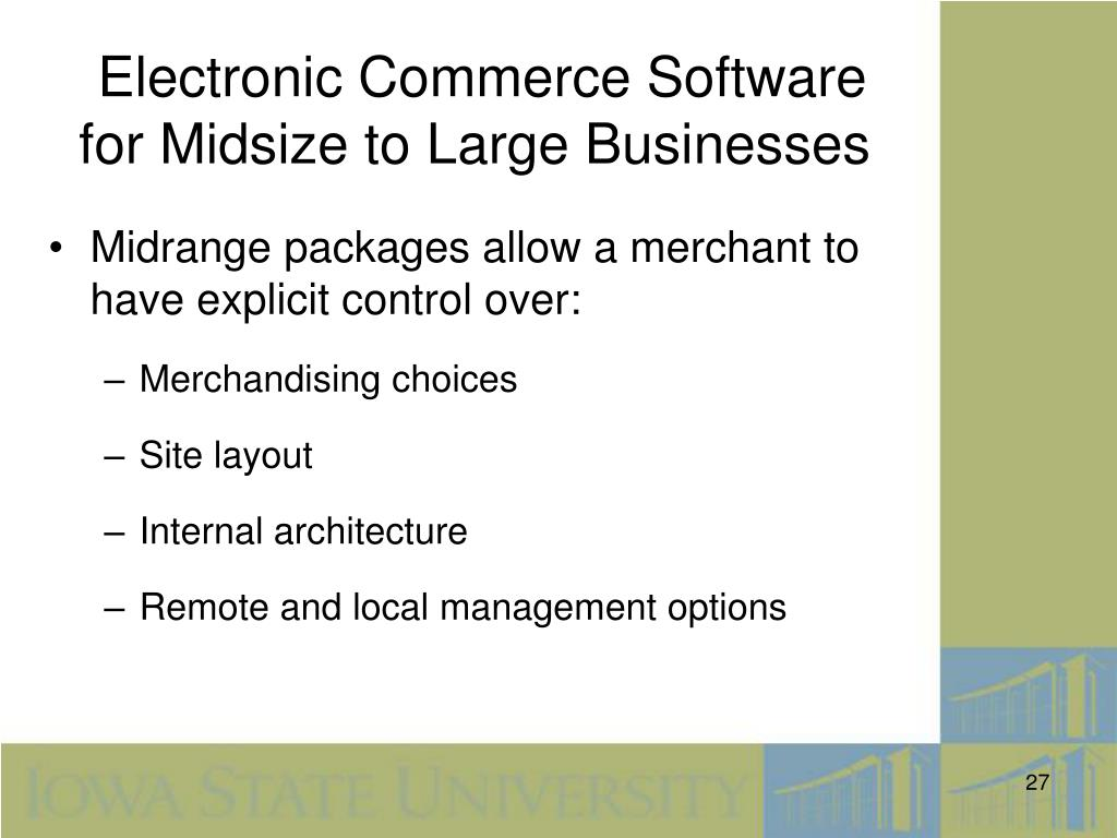 Electronic Commerce Software for Midsize to Large Businesses
