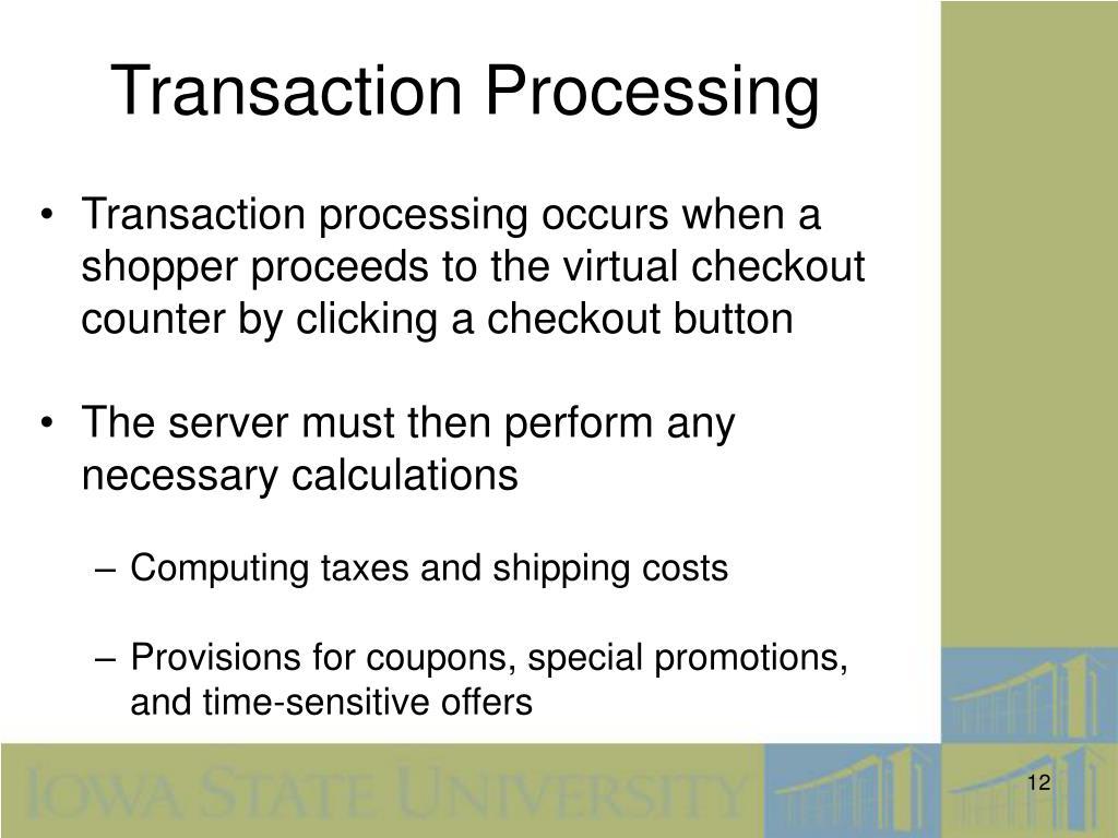 Transaction Processing