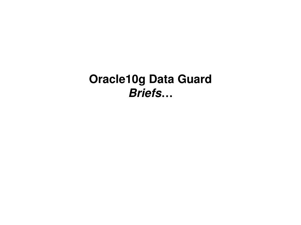 Oracle10g Data Guard