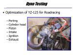 dyno testing