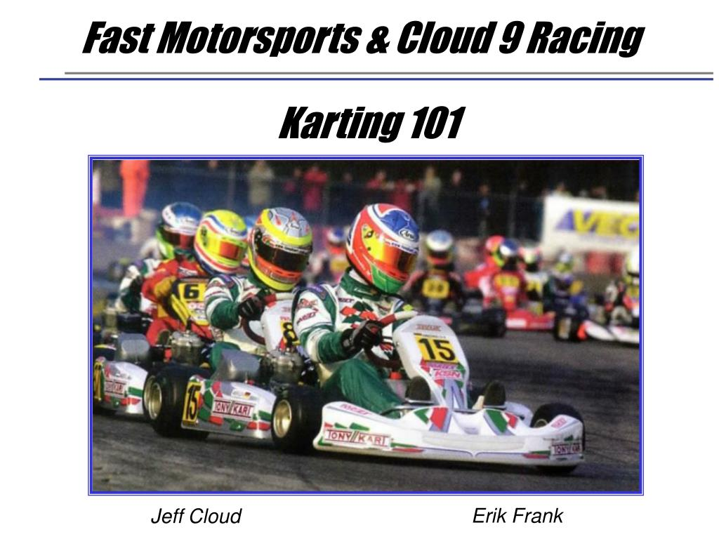 fast motorsports cloud 9 racing l.