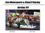 fast motorsports cloud 9 racing