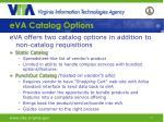 eva catalog options