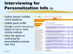 interviewing for personalization info