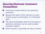 securing electronic commerce transactions