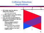 collision detection implications