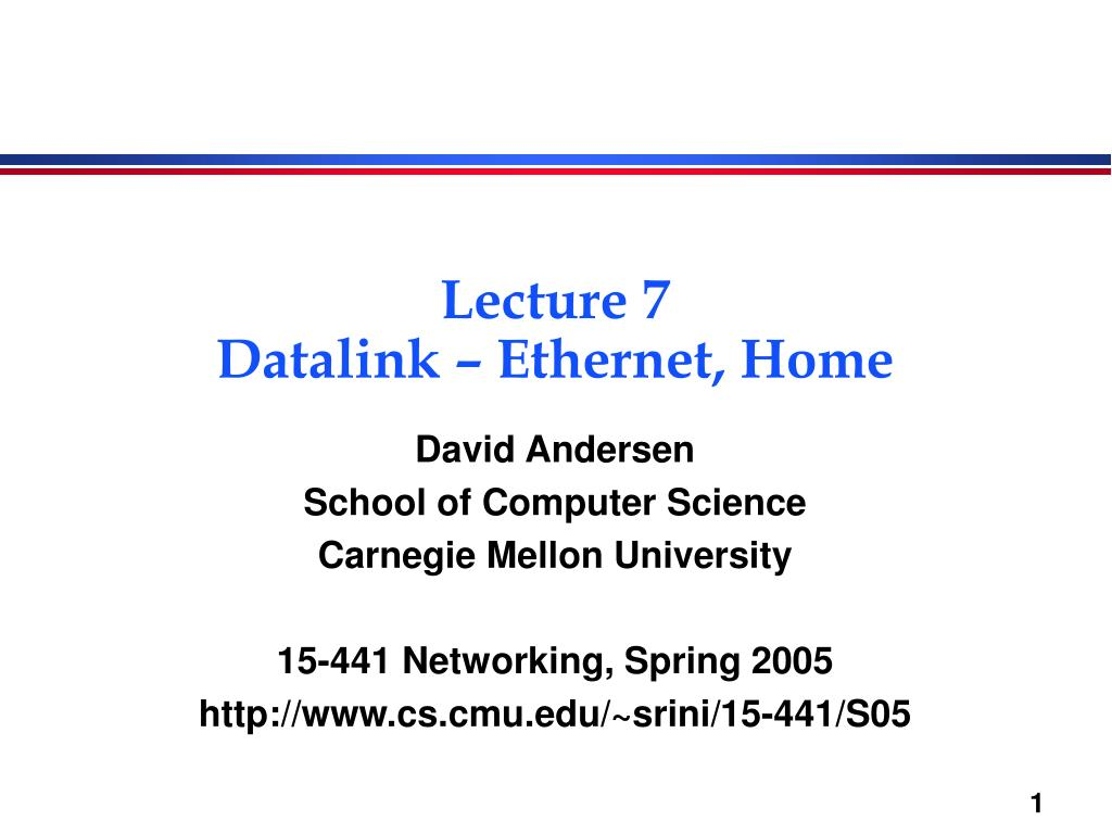 lecture 7 datalink ethernet home