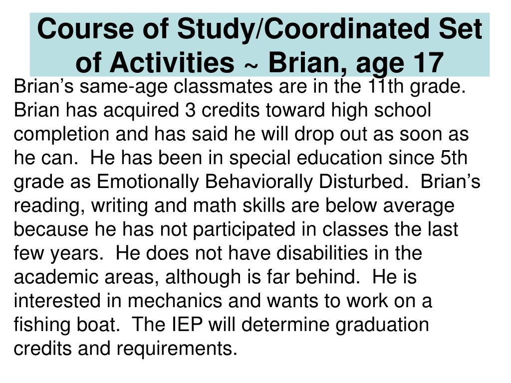 Course of Study/Coordinated Set of Activities ~ Brian, age 17