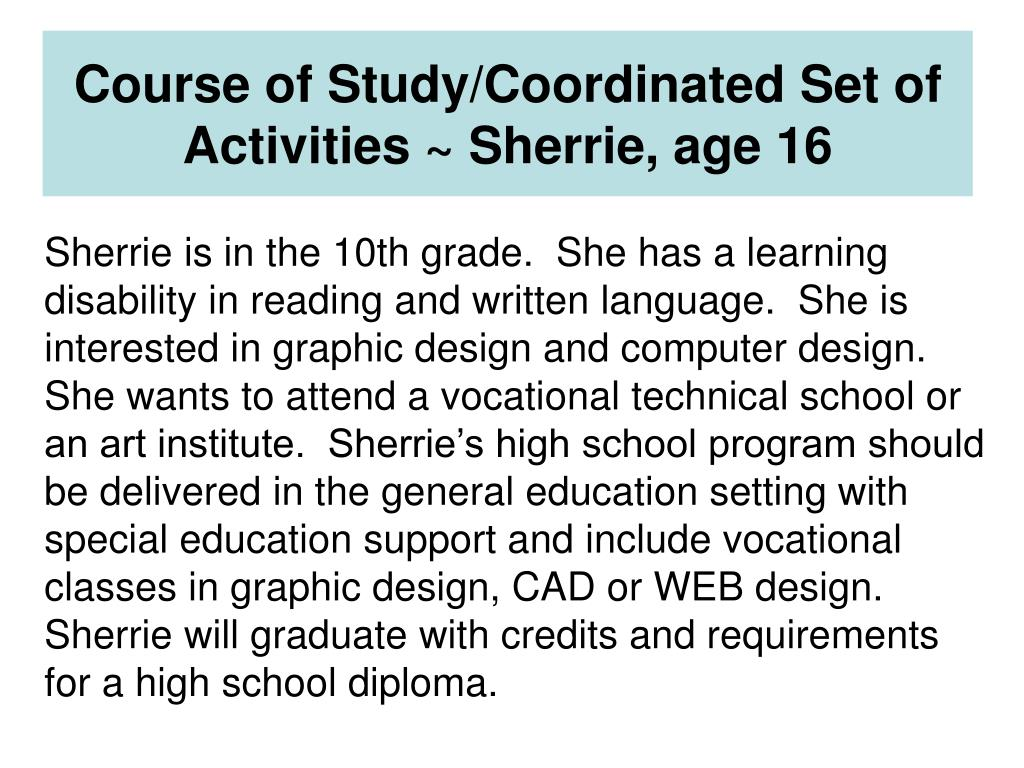 Course of Study/Coordinated Set of Activities ~ Sherrie, age 16