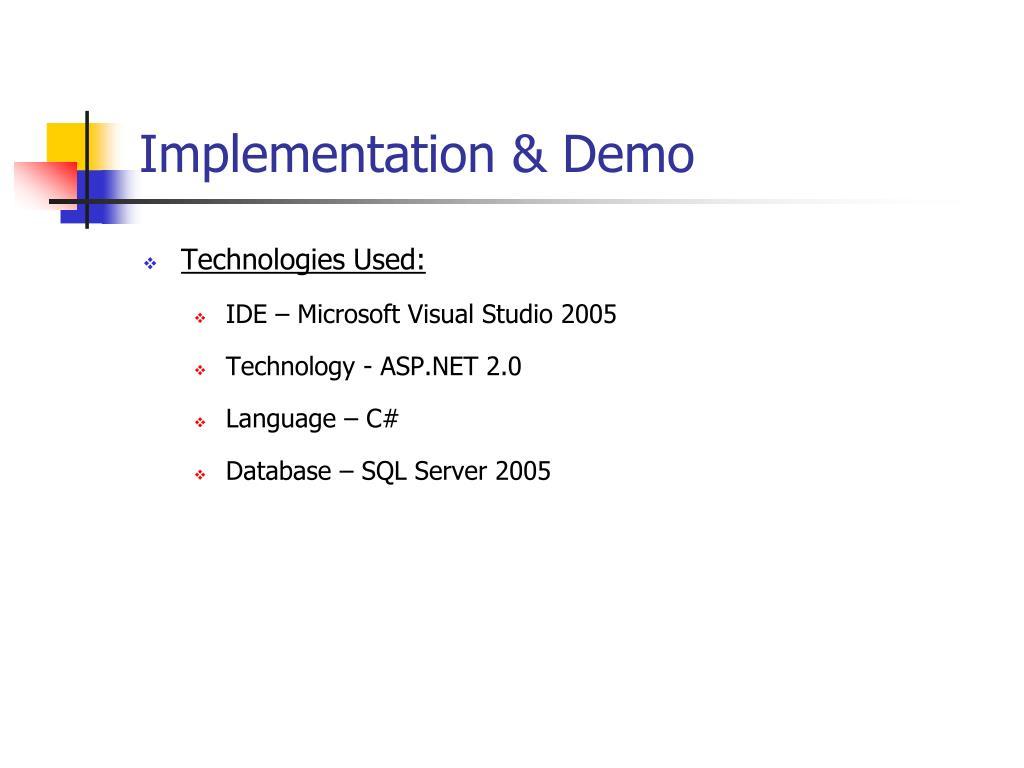 Implementation & Demo