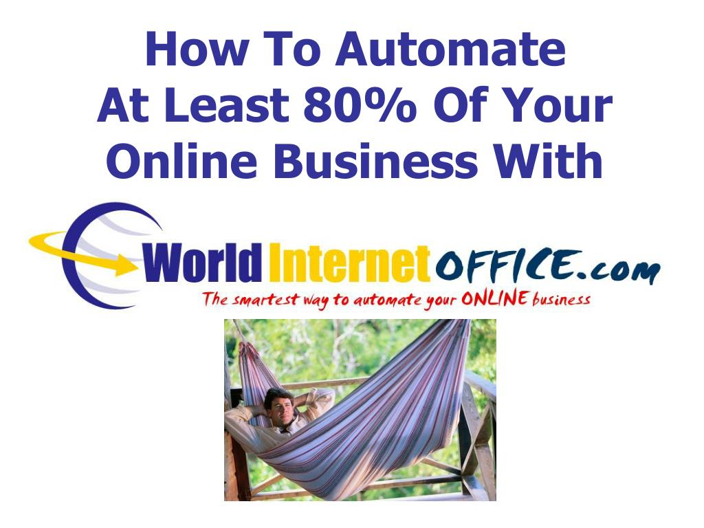 how to automate at least 80 of your online business with l.