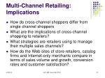 multi channel retailing implications