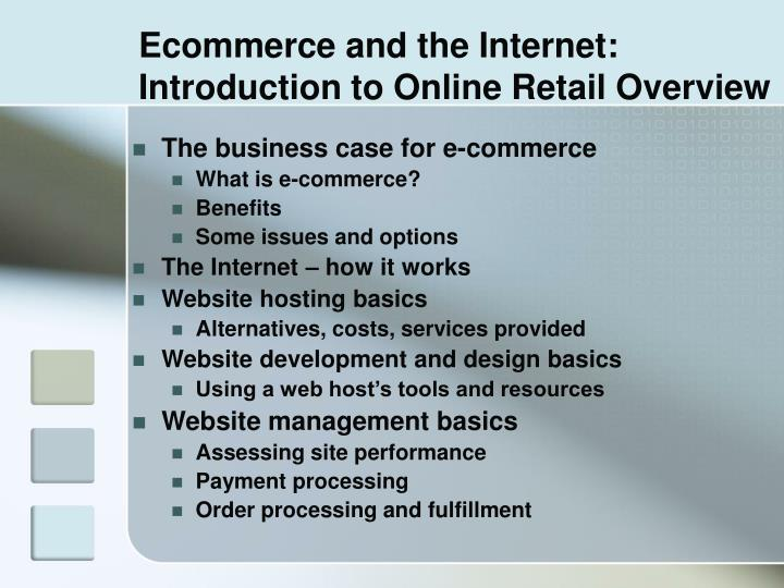 Ecommerce and the internet introduction to online retail overview