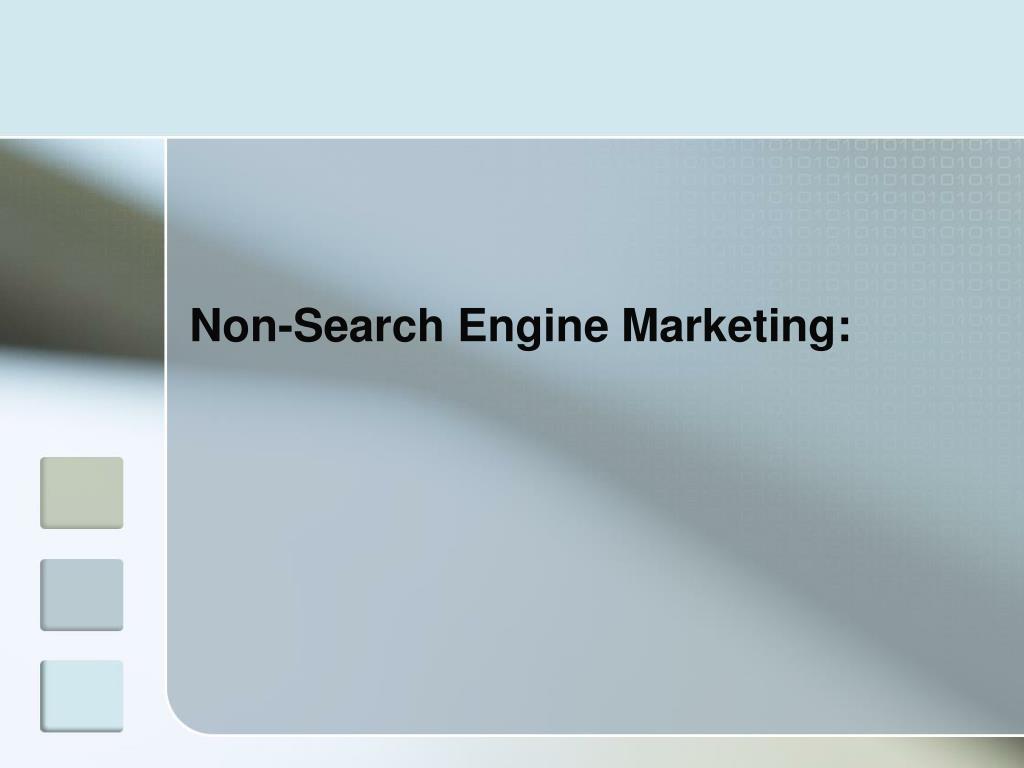 Non-Search Engine Marketing: