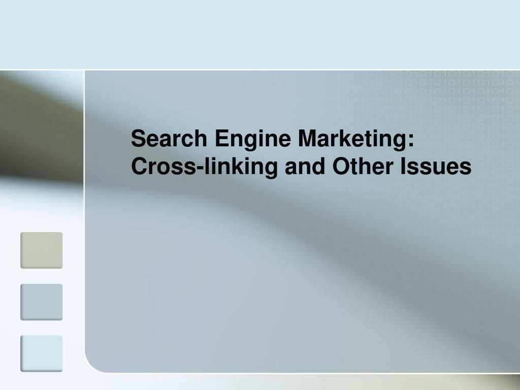 Search Engine Marketing: