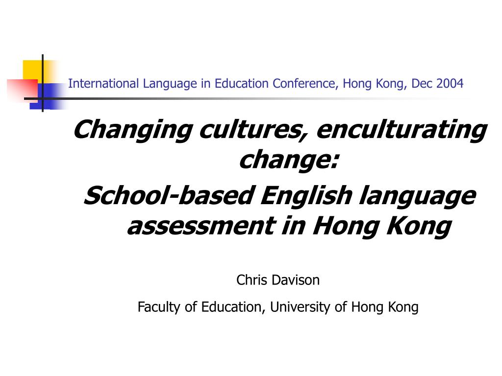 international language in education conference hong kong dec 2004 l.
