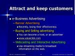 attract and keep customers