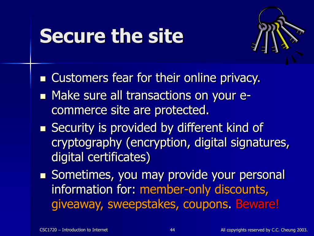 Secure the site