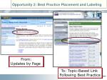 opportunity 2 best practice placement and labeling