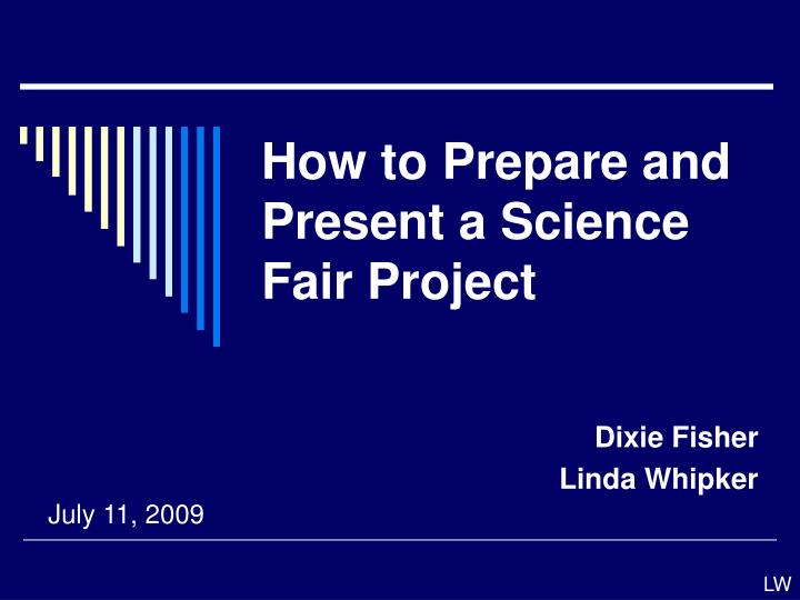 ppt - how to prepare and present a science fair project powerpoint presentation