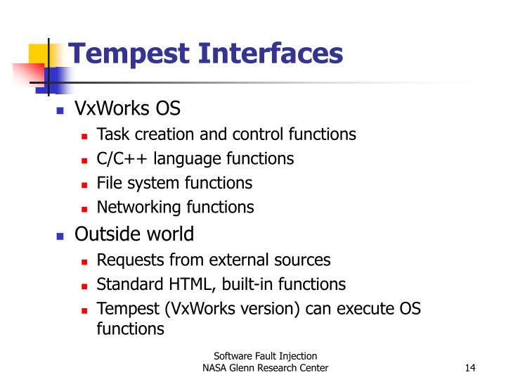 Tempest Interfaces