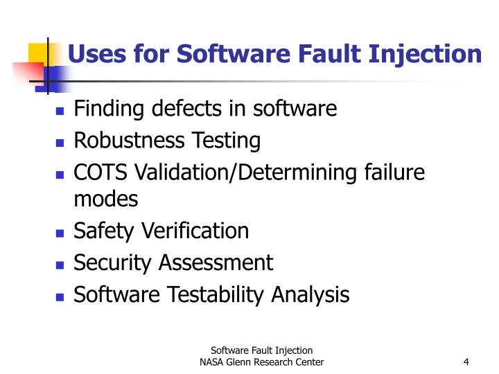 Uses for Software Fault Injection