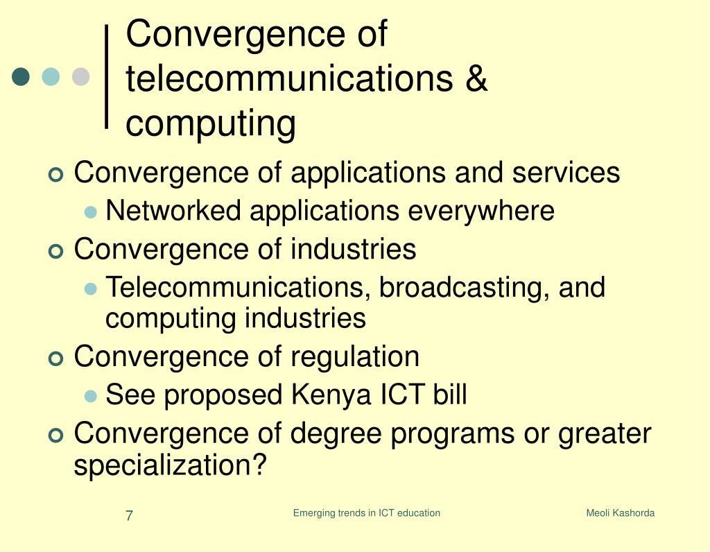 Convergence of telecommunications & computing