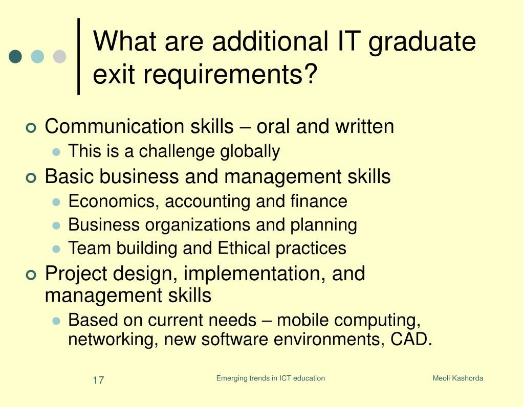 What are additional IT graduate exit requirements?