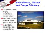 solar electric thermal and energy efficiency