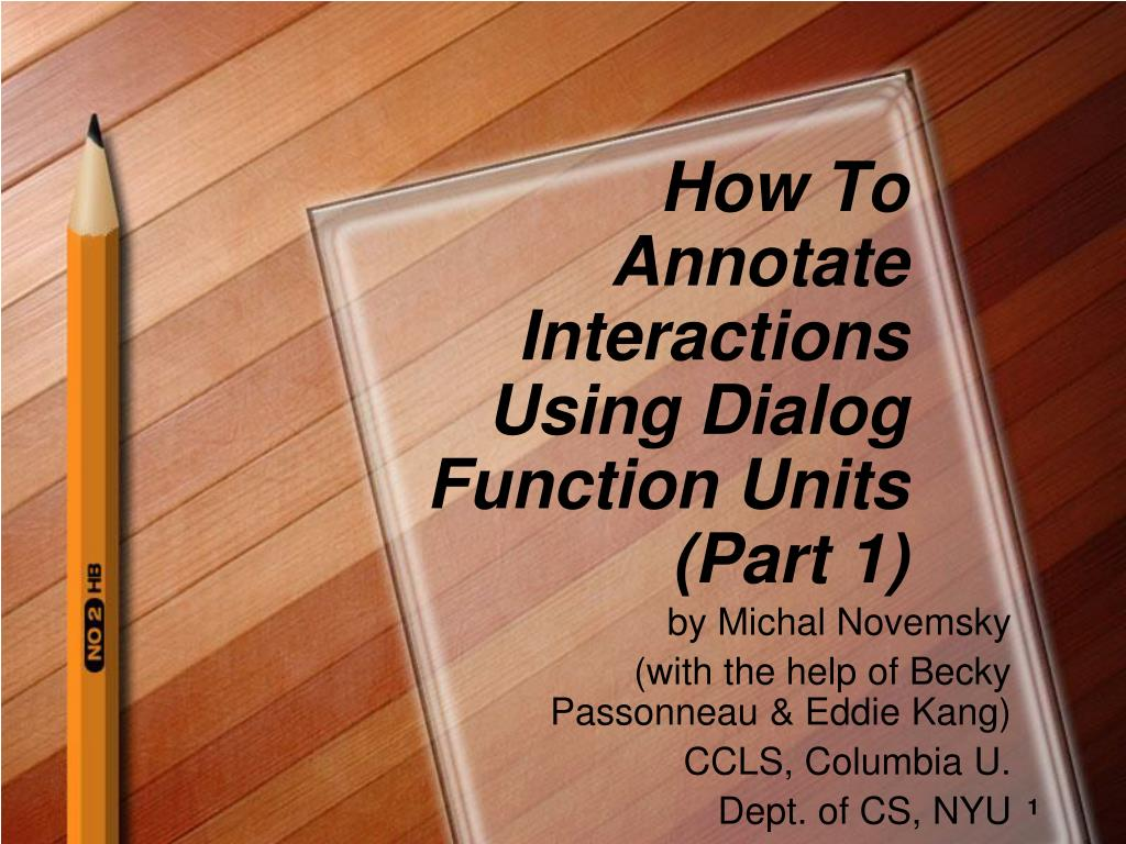how to annotate interactions using dialog function units part 1 l.