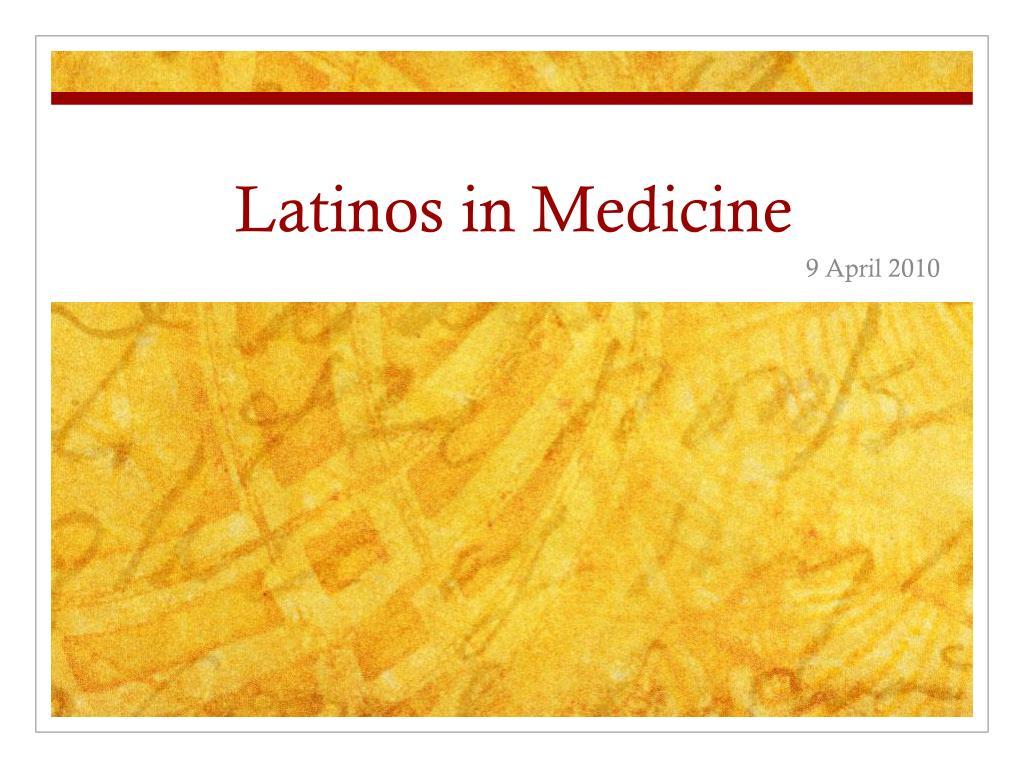 latinos in medicine l.