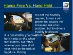 hands free vs hand held