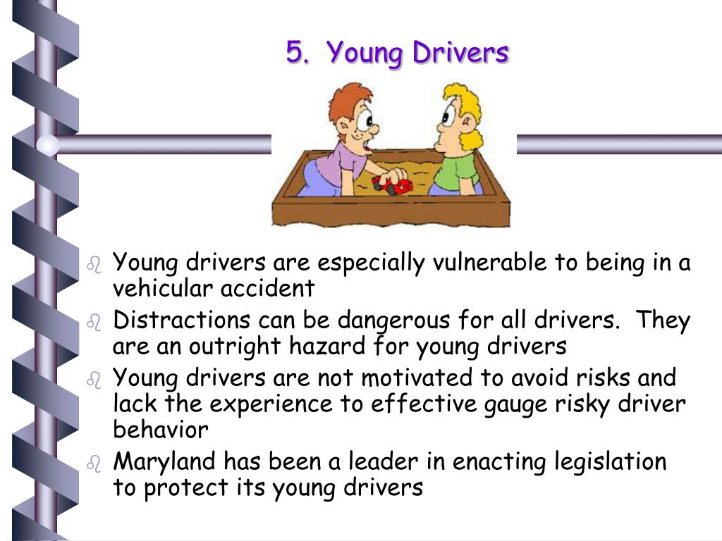 5.  Young Drivers