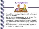 5 young drivers