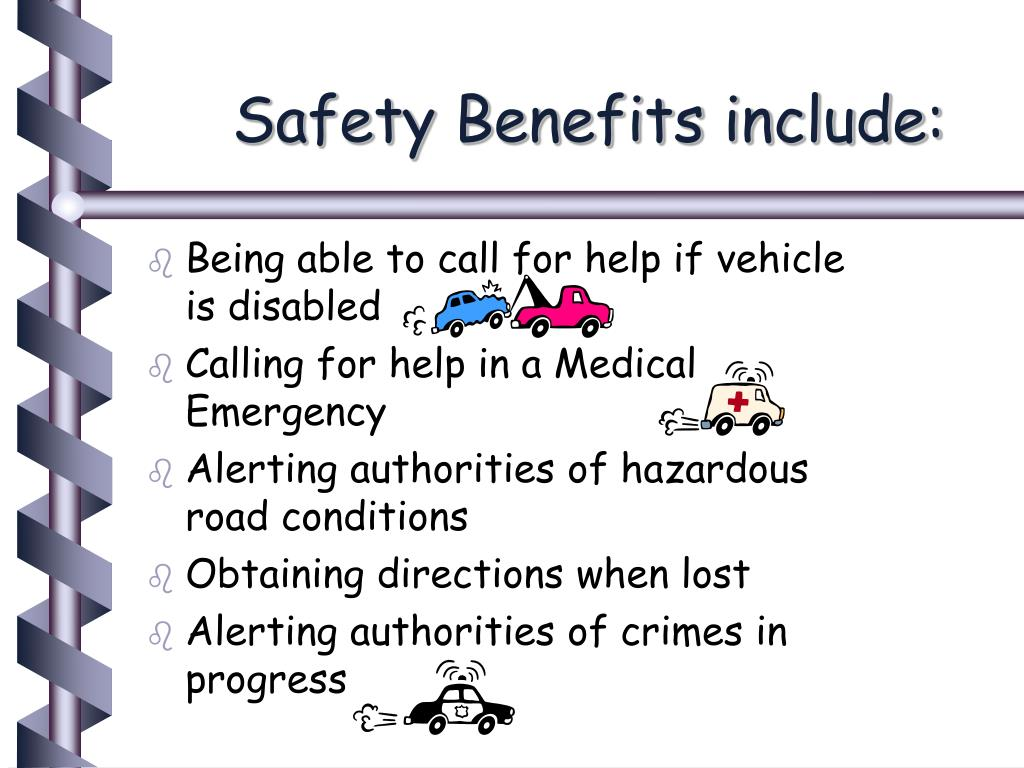 Safety Benefits include: