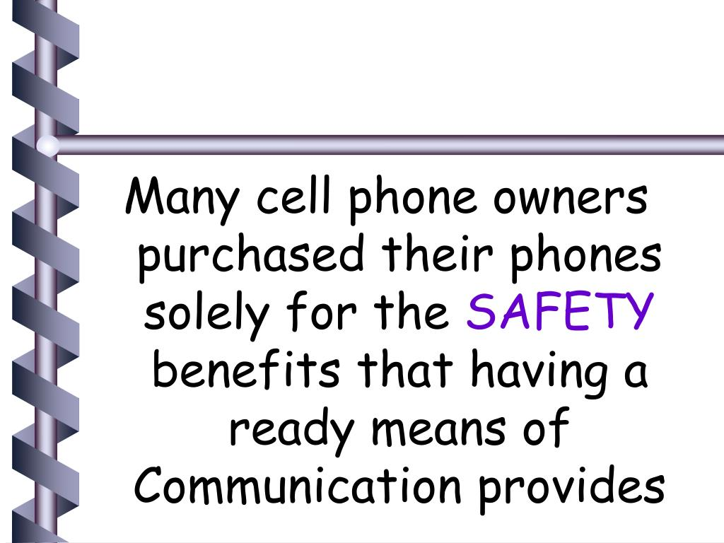 Many cell phone owners purchased their phones solely for the