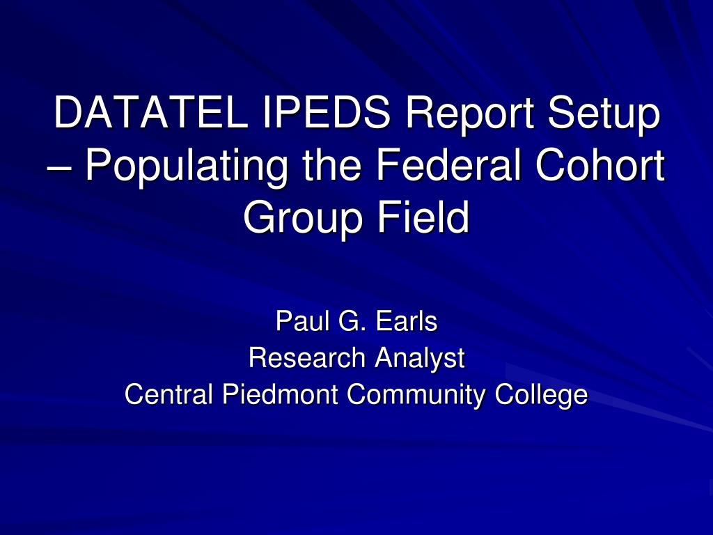 datatel ipeds report setup populating the federal cohort group field l.