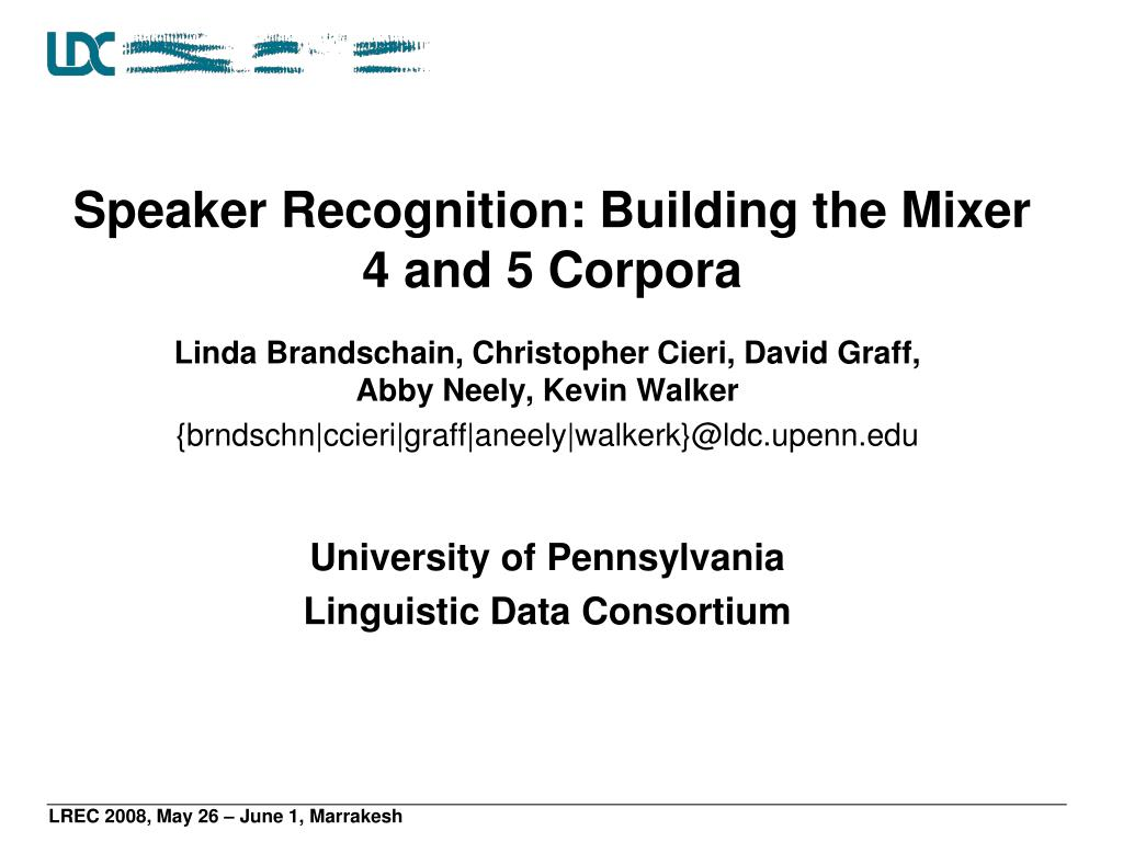 speaker recognition building the mixer 4 and 5 corpora l.