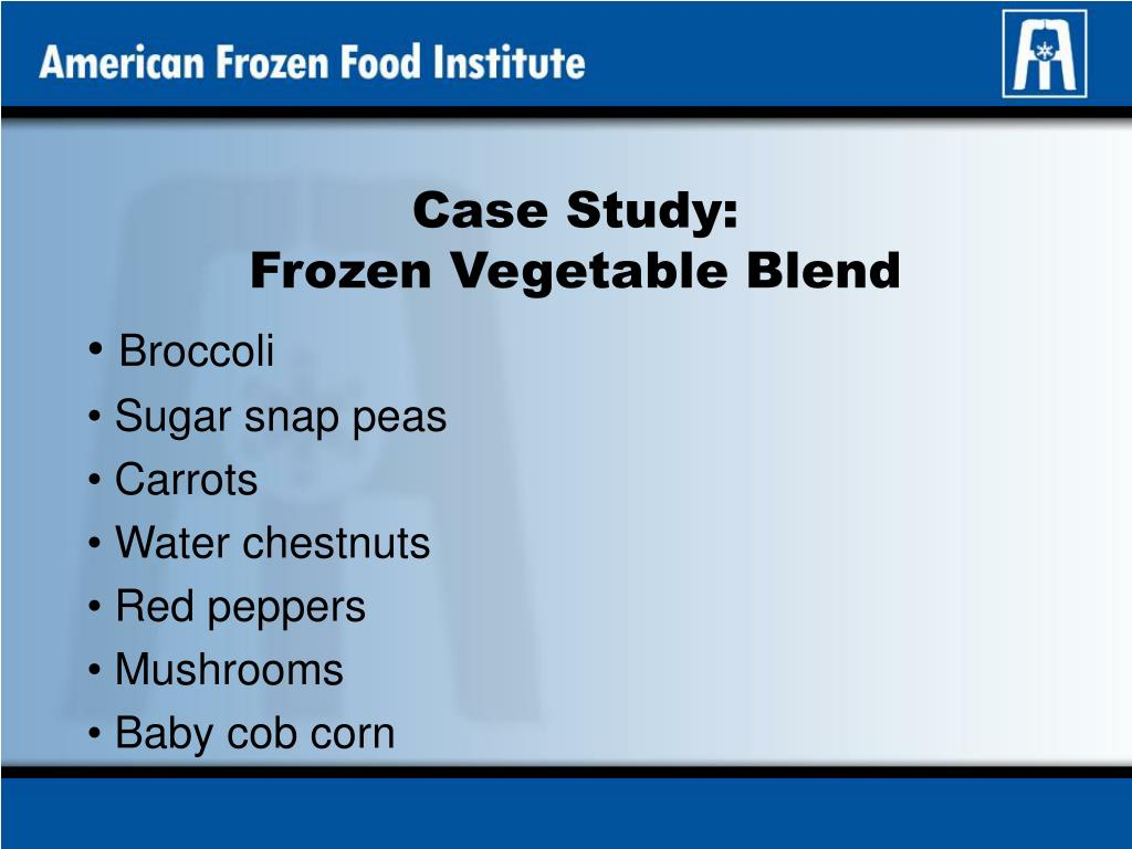 case study frozen vegetable blend l.