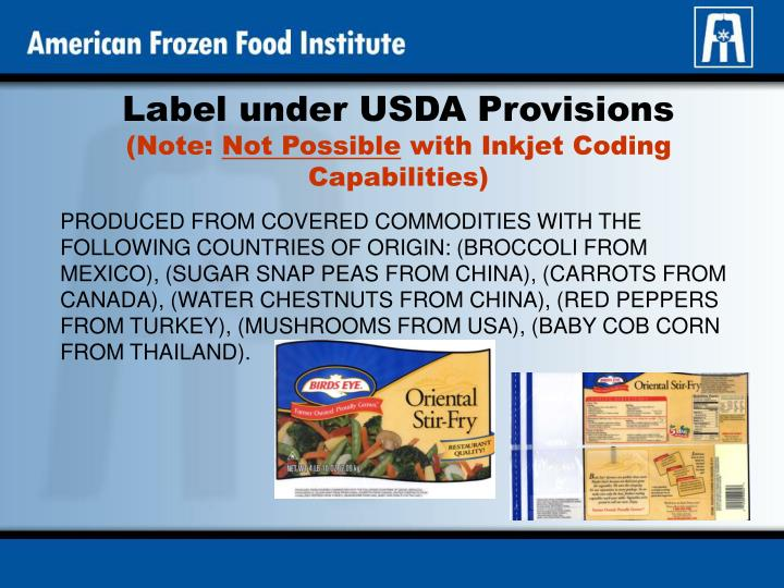Label under usda provisions note not possible with inkjet coding capabilities