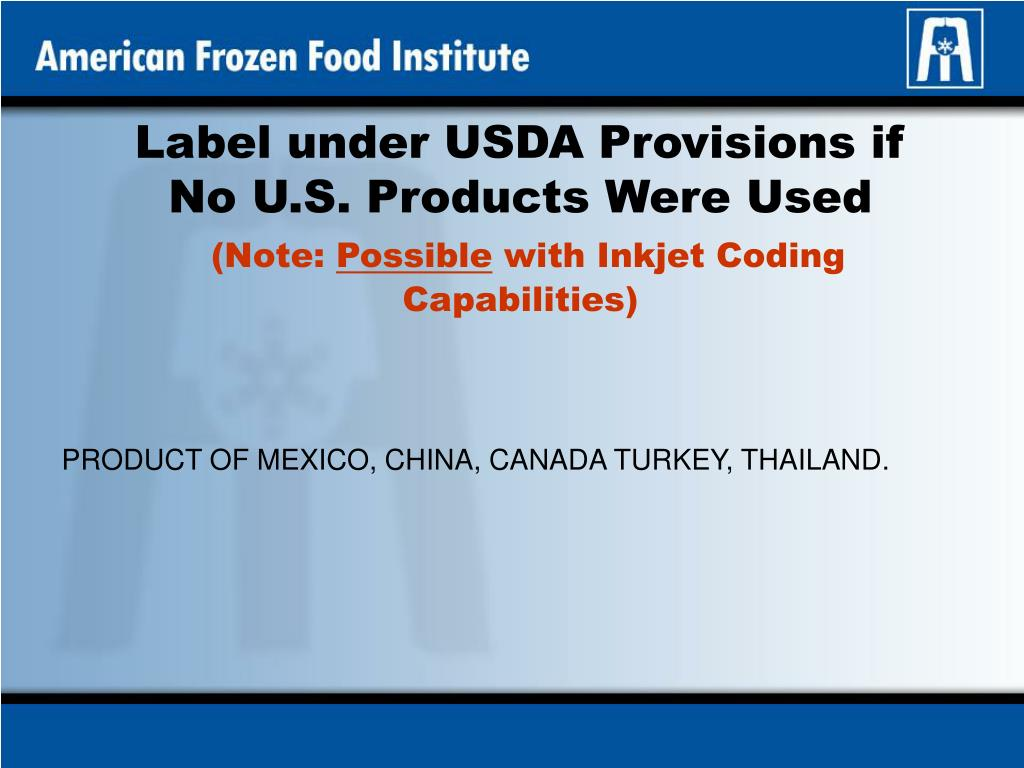 Label under USDA Provisions if No U.S. Products Were Used