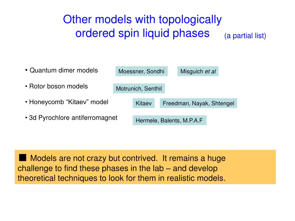 Other models with topologically